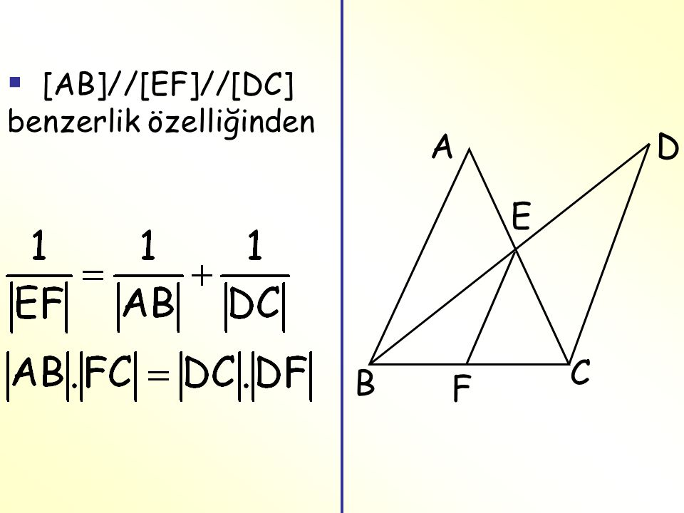 [AB]//[EF]//[DC] benzerlik özelliğinden